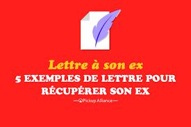 Lettre Pour Récupérer Son Ex Nos Différents Modèles Grands